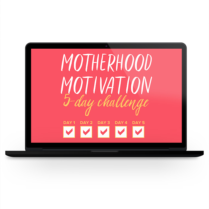 Motherhood Motivation 5-Day Challenge