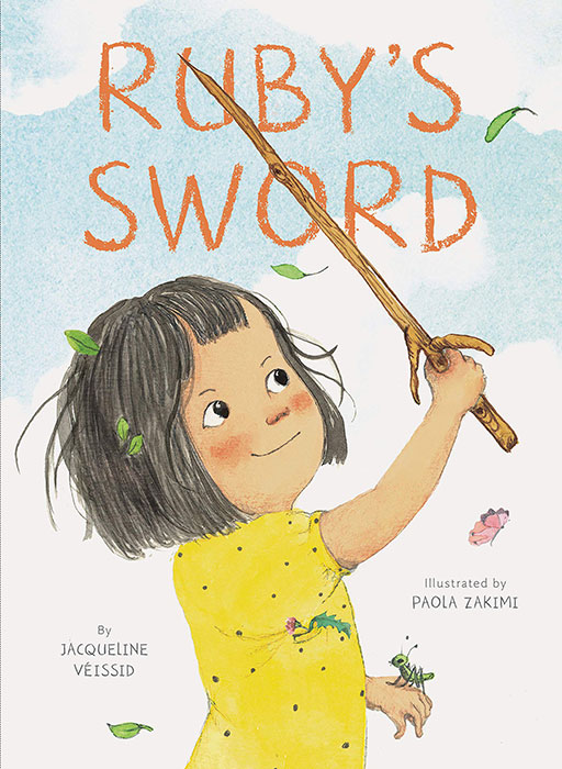 Ruby's Sword by Jacqueline Veissid