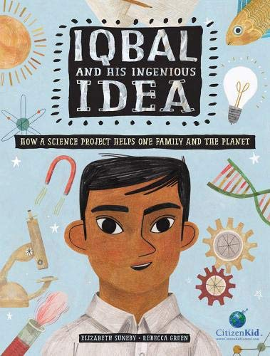Iqbal and His Ingenious Idea by Elizabeth Suneby