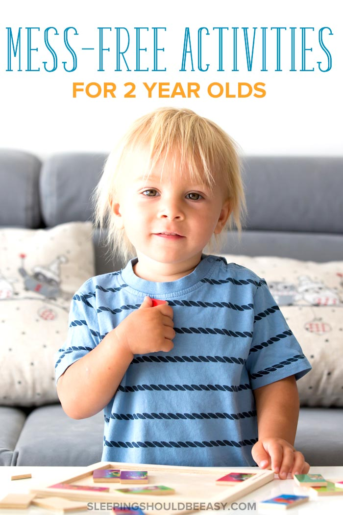 Mess Free Activities for 2 Year Olds