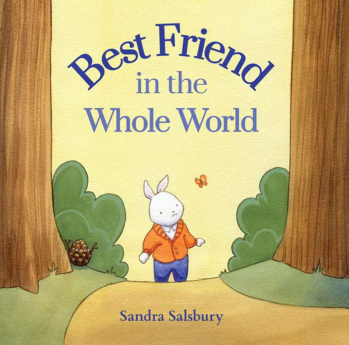 Best Friend in the Whole World by Sandra Salsbury