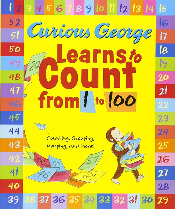Curious George Learns to Count from 1 to 100 by H. A. Rey