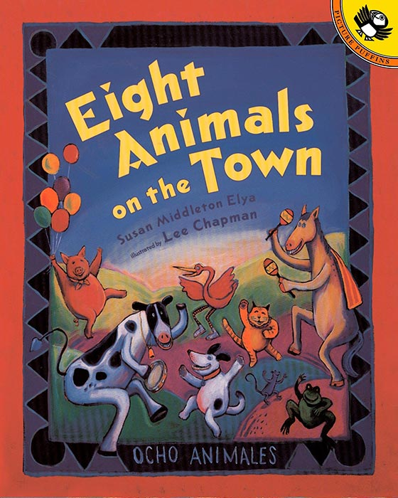 Eight Animals on the Town by Susan Middleton Elya and Lee Chapman