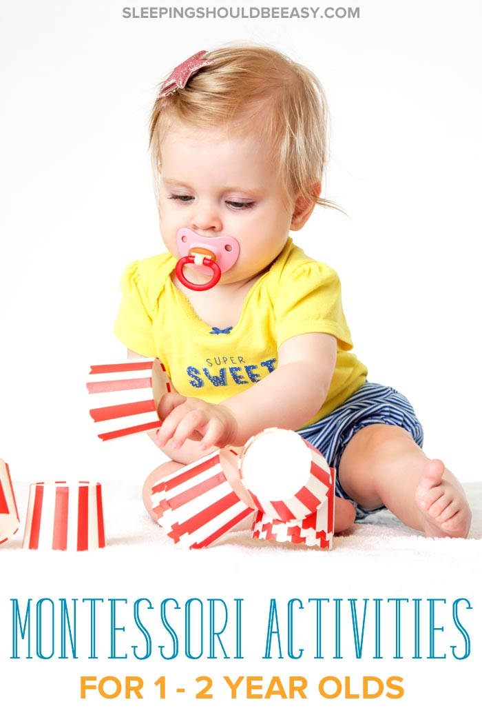 Montessori Activities for 1-2 Year Olds