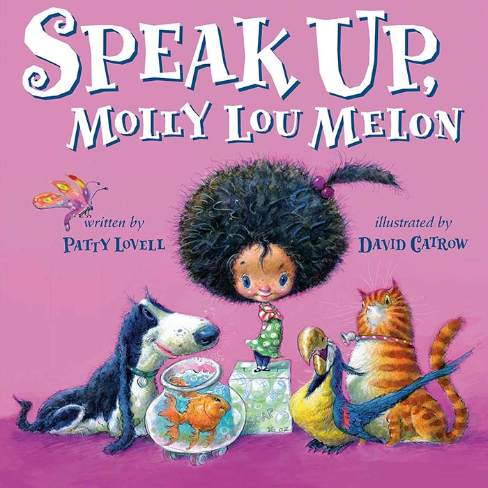 Speak Up, Molly Lou Melon by Patty Lovell