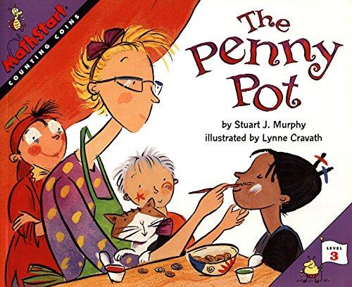 The Penny Pot by Stuart J. Murphy and Lynne Woodcock Cravath