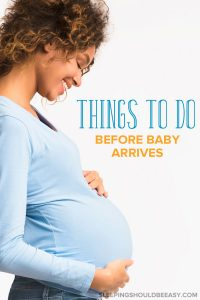 things to do before baby arrives checklist
