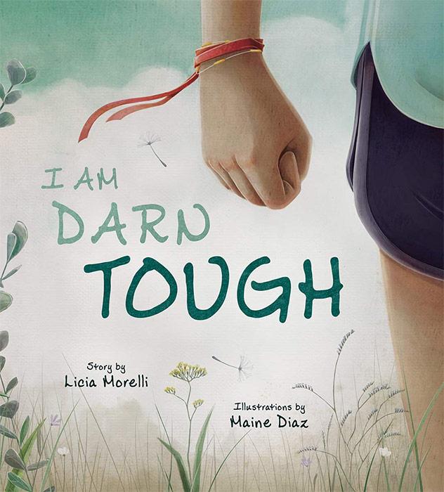 I Am Darn Tough by Licia Morelli and Maine Diaz