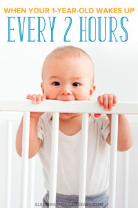 1 year old wakes up every 2 hours