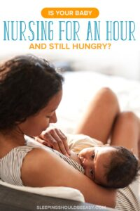 baby nursing for an hour and still hungry