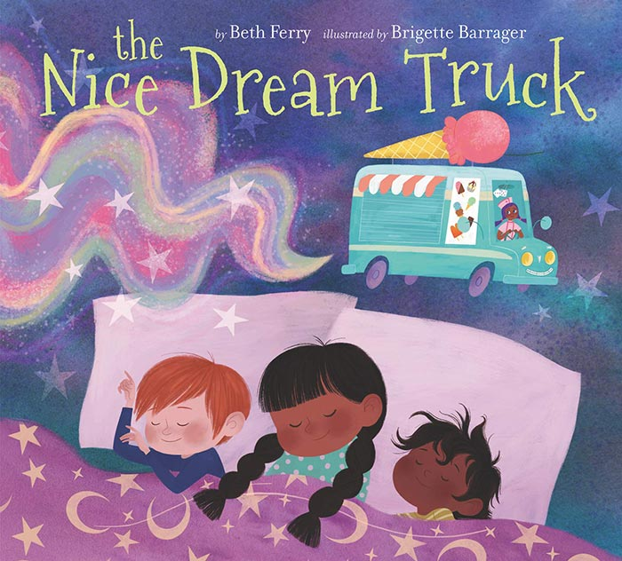The Nice Dream Truck by Beth Ferry and Brigette Barrager
