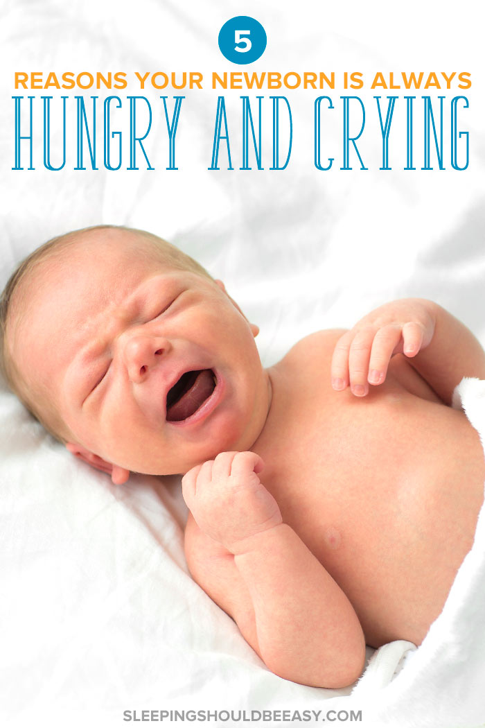 newborn constantly hungry and crying