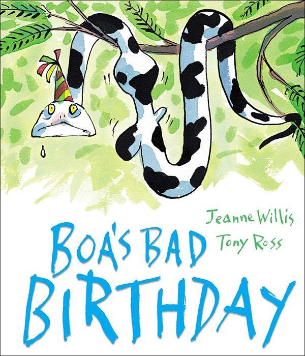 Boa's Bad Birthday by Jeanne Willis and Tony Ross