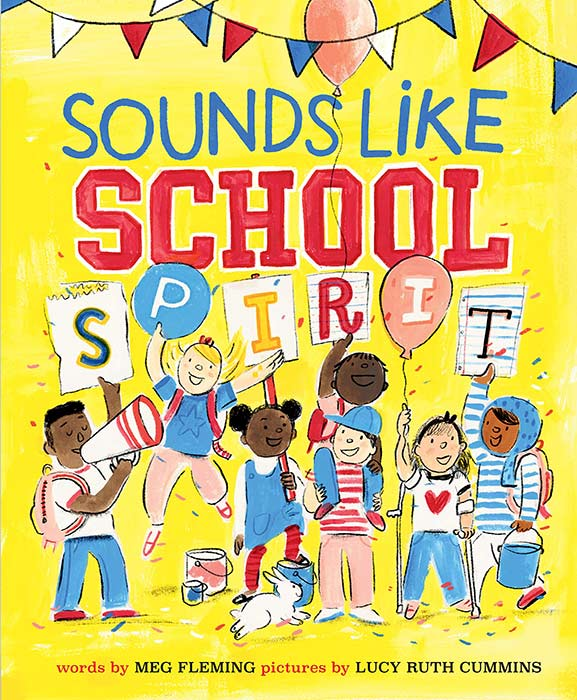 Sounds Like School Spirit by Meg Fleming and Lucy Ruth Cummins