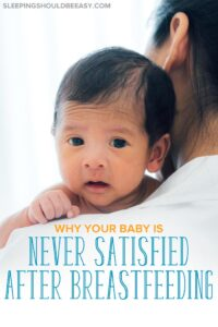 baby never satisfied after breastfeeding
