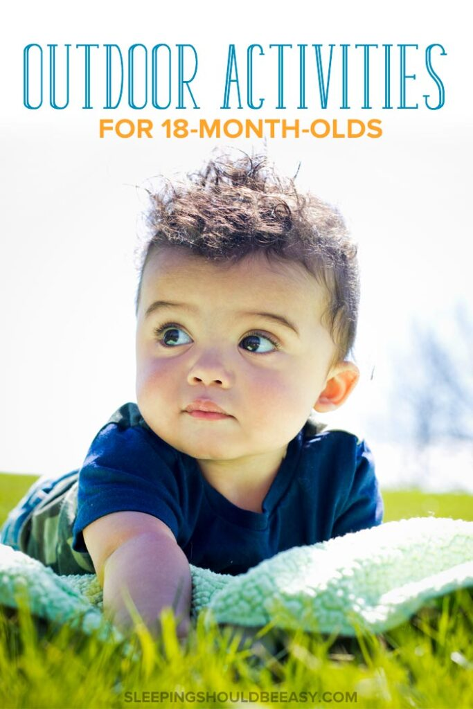 Outdoor Activities for 18 Month Old