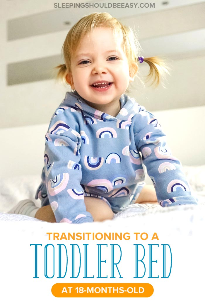 Transitioning to a Toddler Bed at 18 Months