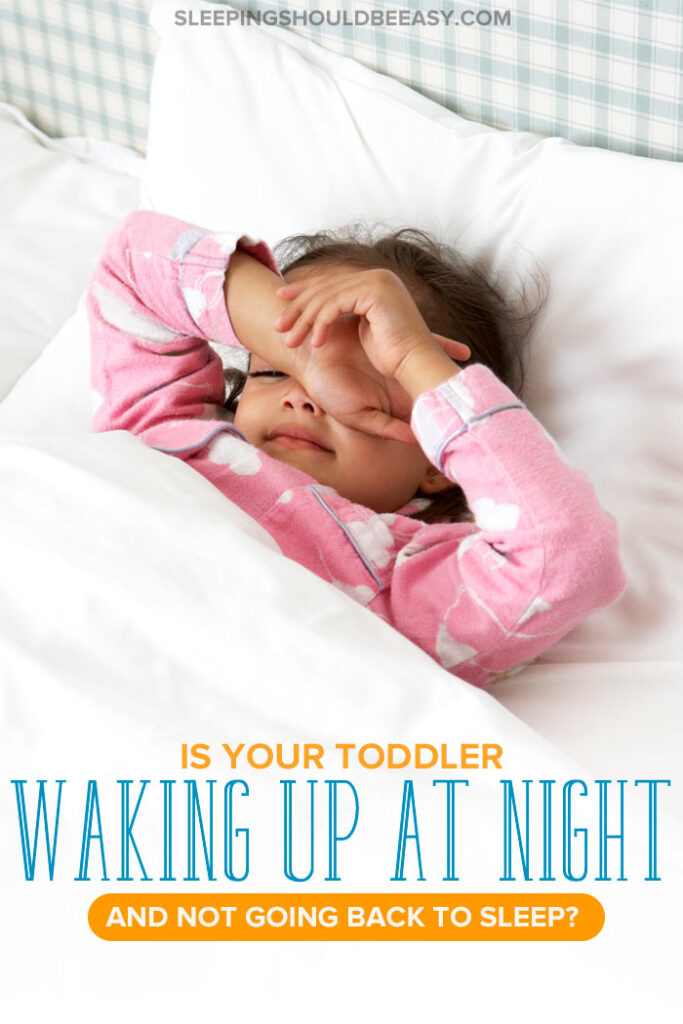 Toddler Waking Up at Night and Not Going Back to Sleep