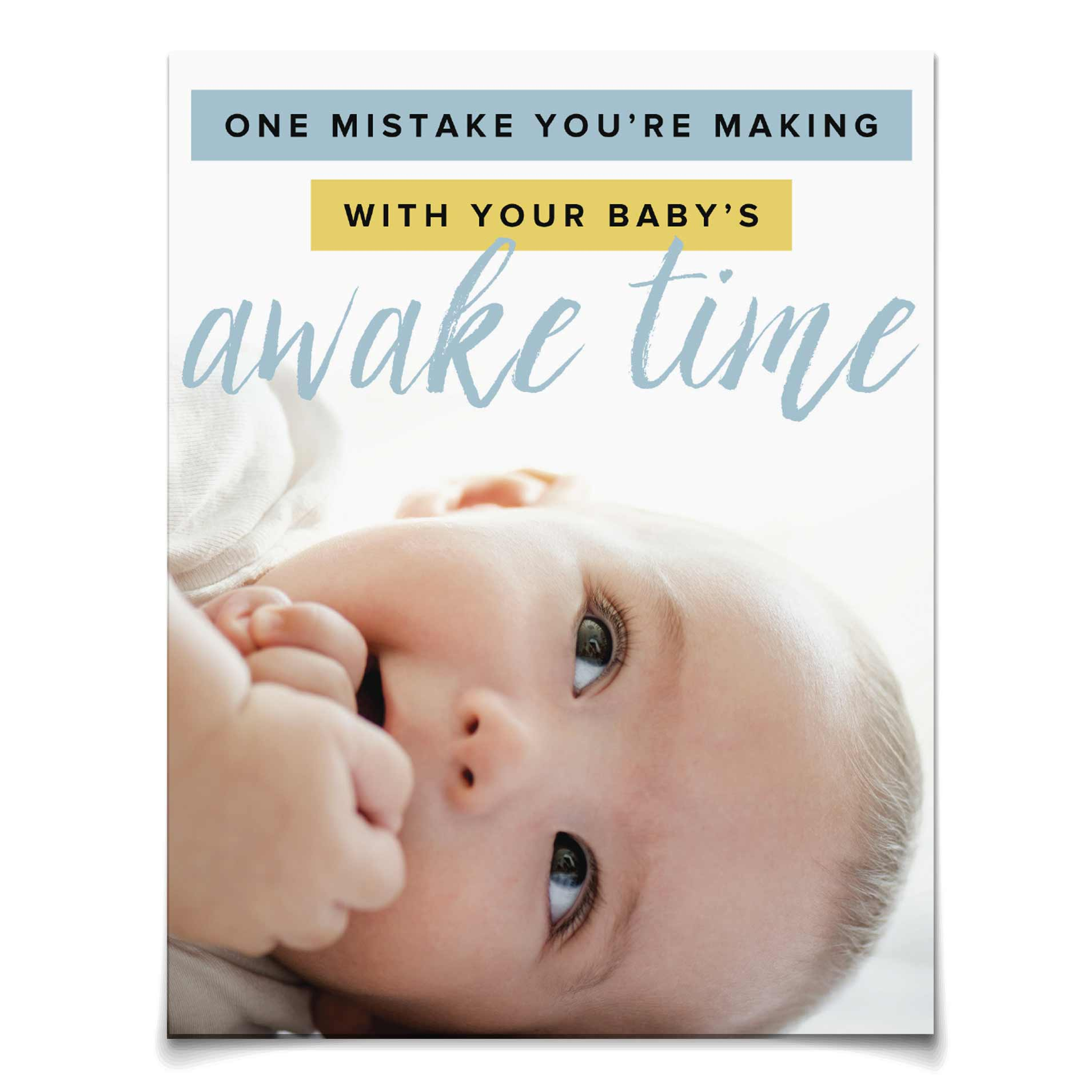 One Mistake You're Making with Your Baby's Awake Time