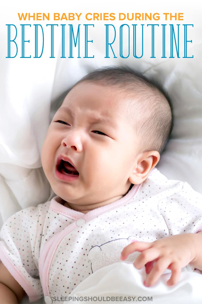 Baby Cries During Bedtime Routine