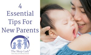 4 Essential Tips For New Parents