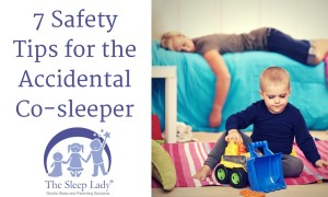 7 Safety Tips for the Accidental Co-sleeper