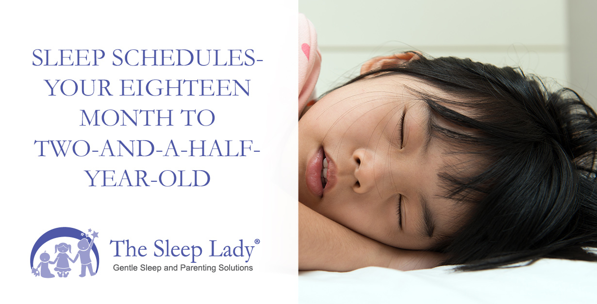Sleep Schedules - Your Eighteen Month to Two-and-a-Half-Year-Old