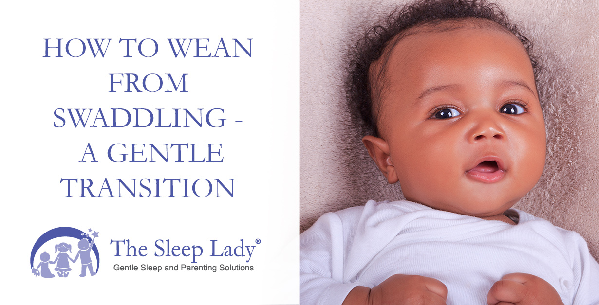 How To Wean From Swaddling A Gentle Transition