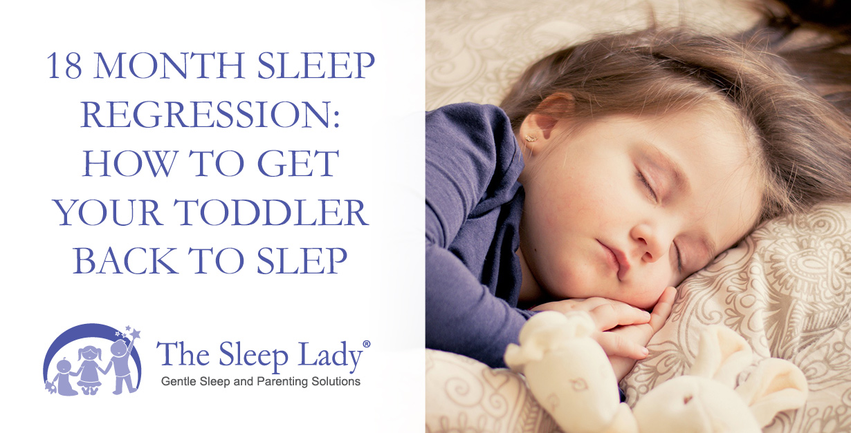 c6d122663 18 Month Sleep Regression  How to Get Your Toddler Back to Sleep