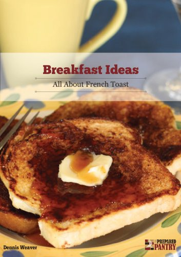 Breakfast Ideas: All About French Toast