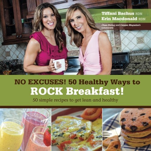 No Excuses – 50 Healthy Ways to ROCK breakfast