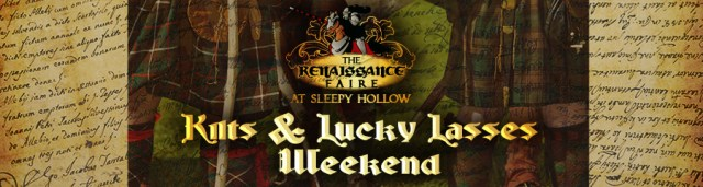 Renaissance Faire at Sleepy Hollow Weekend 2 - Kilts & Lucky Lasses