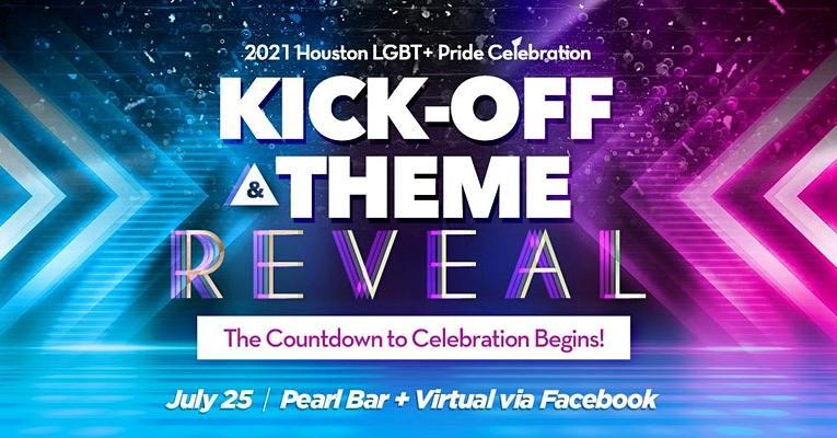 Pride Houston Kick-Off + Theme Reveal Party