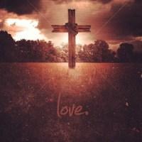 True Love, Jesus is Love.