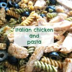 Italian Chicken and Pasta Recipe
