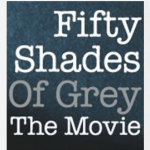 Fifty Shades of Grey MOVIE Gets A Release Date!!