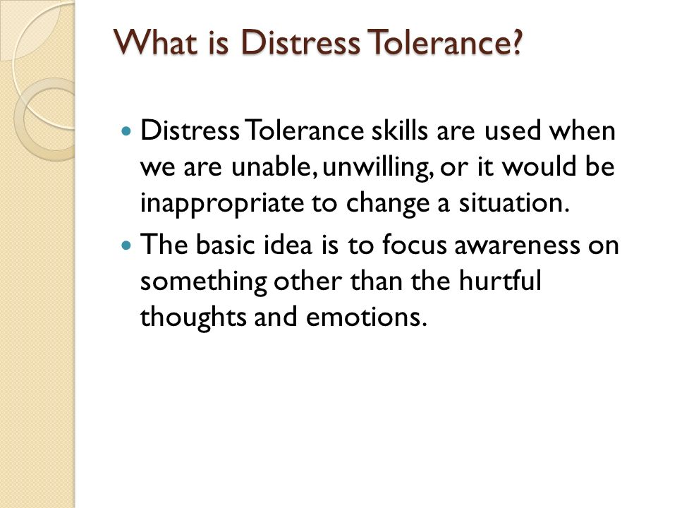 Introduction To Distress Tolerance Ppt Video Online Download