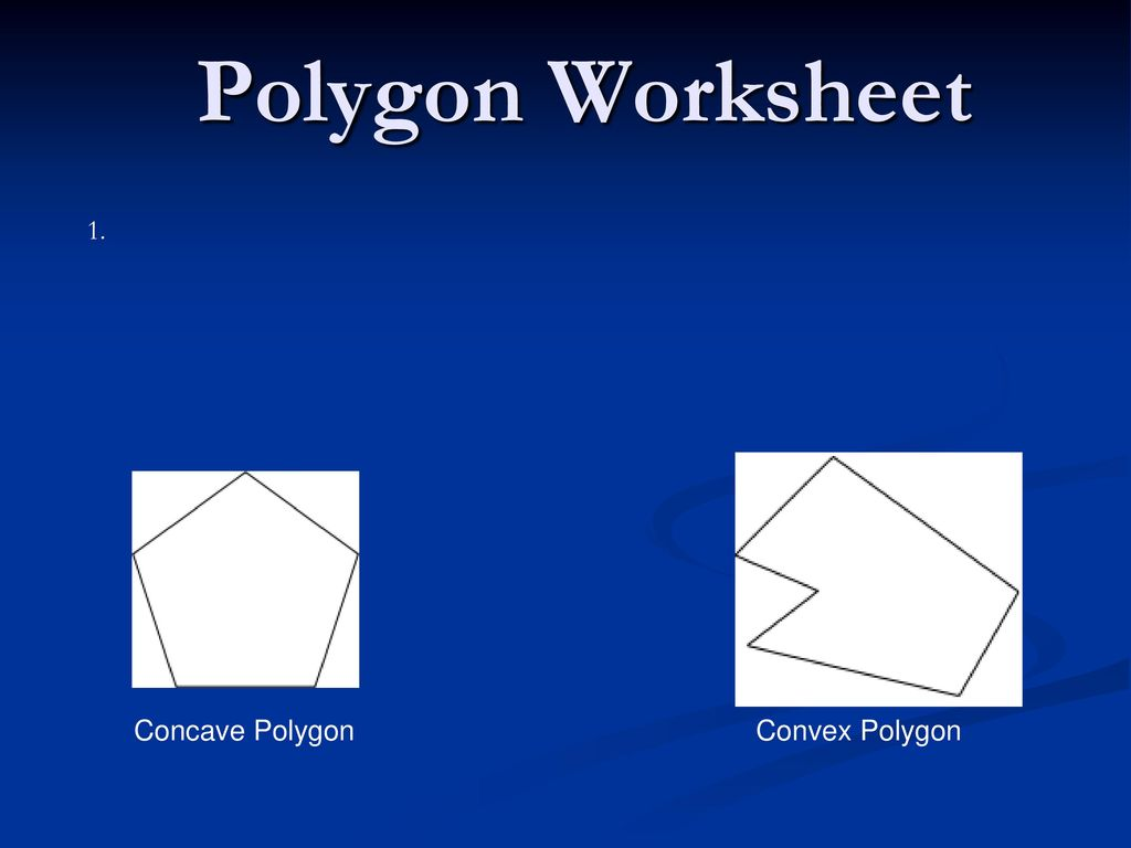 Polygon Worksheet 1 Concave Polygon Convex Polygon