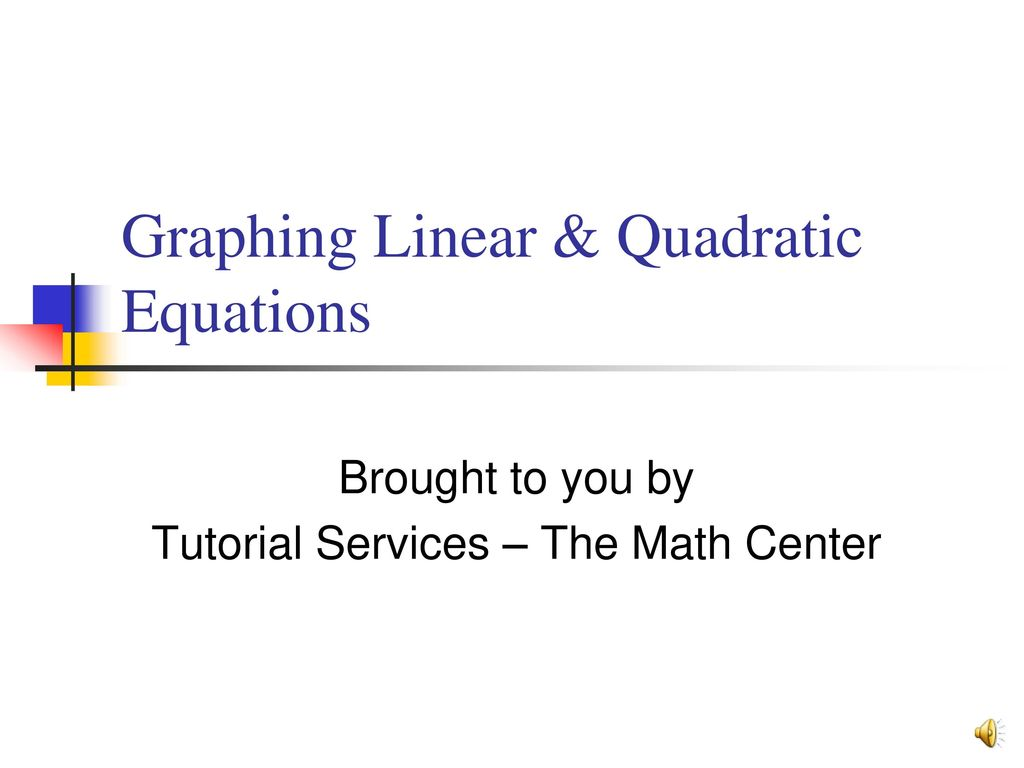 Graphing Linear Amp Quadratic Equations