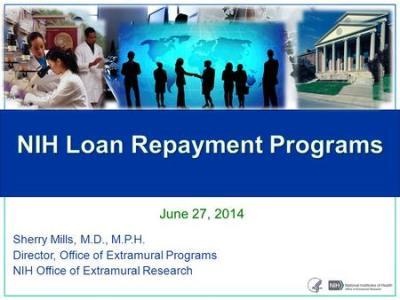 Extramural Loan Repayment Extramural Programs ...