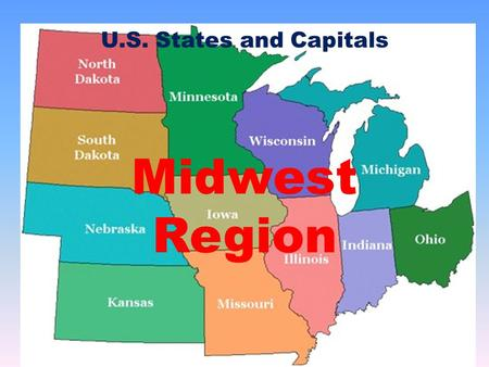 US Regions West Midwest South And Northeast The Midwest Region - Us midwest map