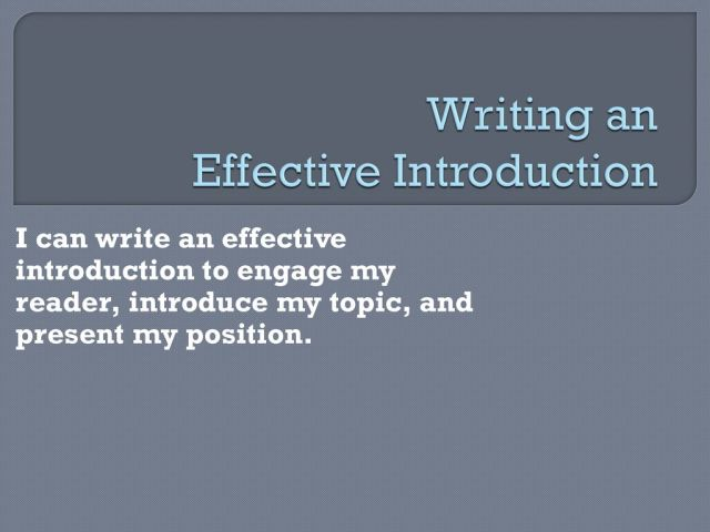 Writing an Effective Introduction - ppt download