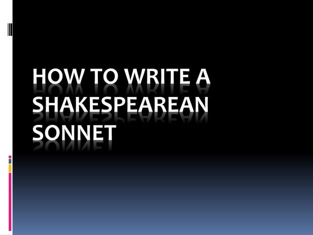 How to write a Shakespearean Sonnet - ppt download