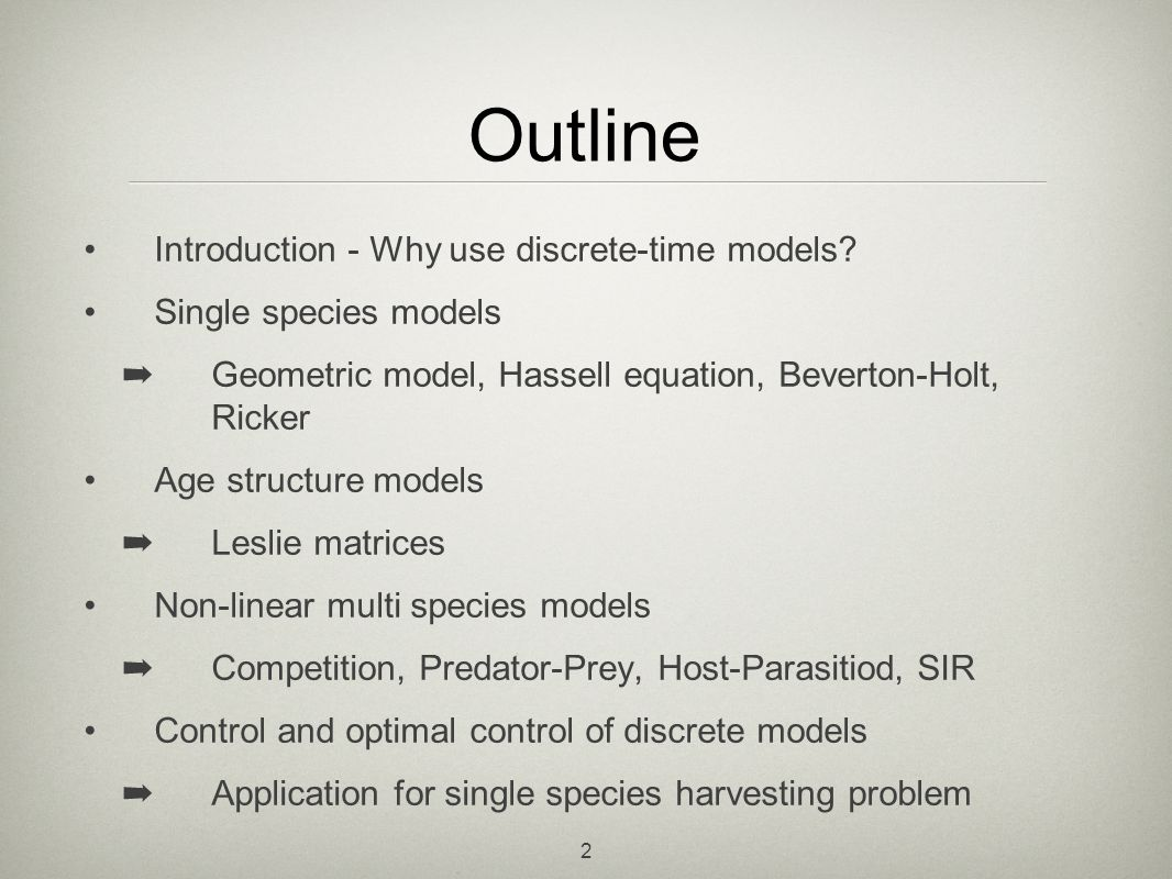 Discrete Time Mathematical Models In Ecology