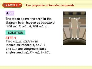 EXAMPLE 2 Use properties of isosceles trapezoids Arch