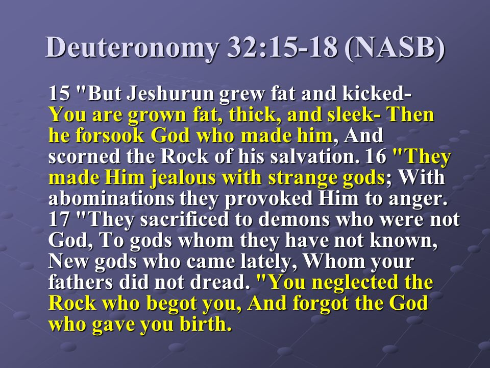 Image result for image of Deuteronomy 32:15