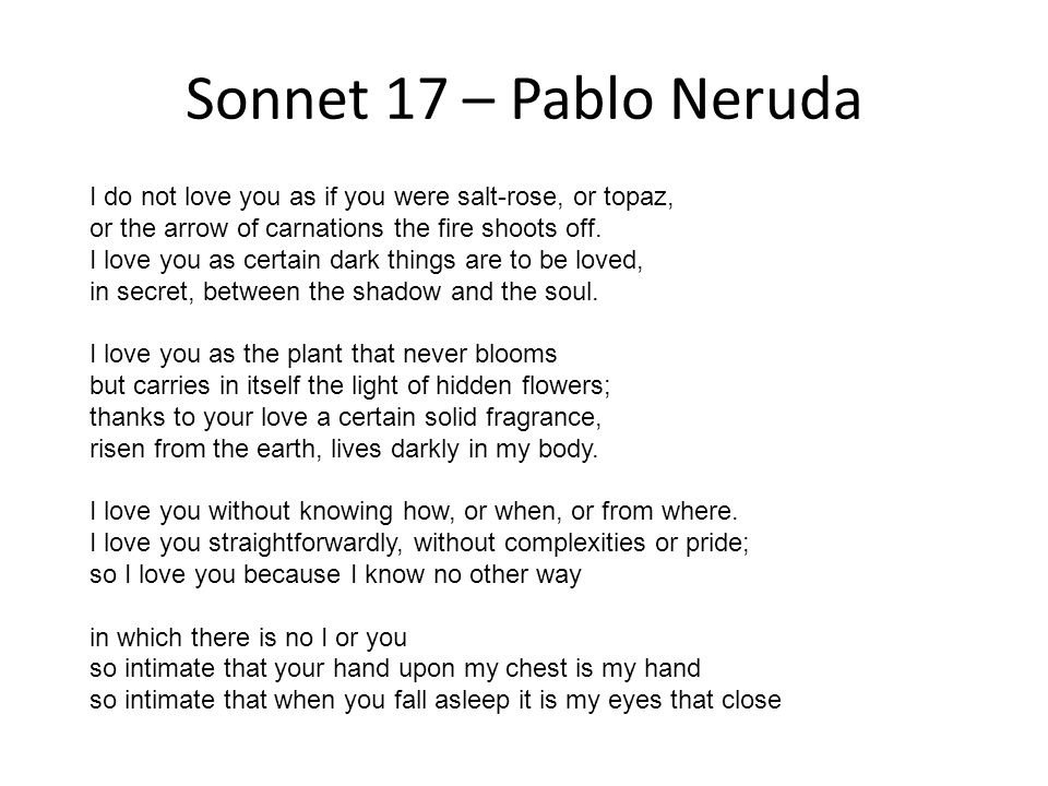 pablo neruda sonnet 17 meaning
