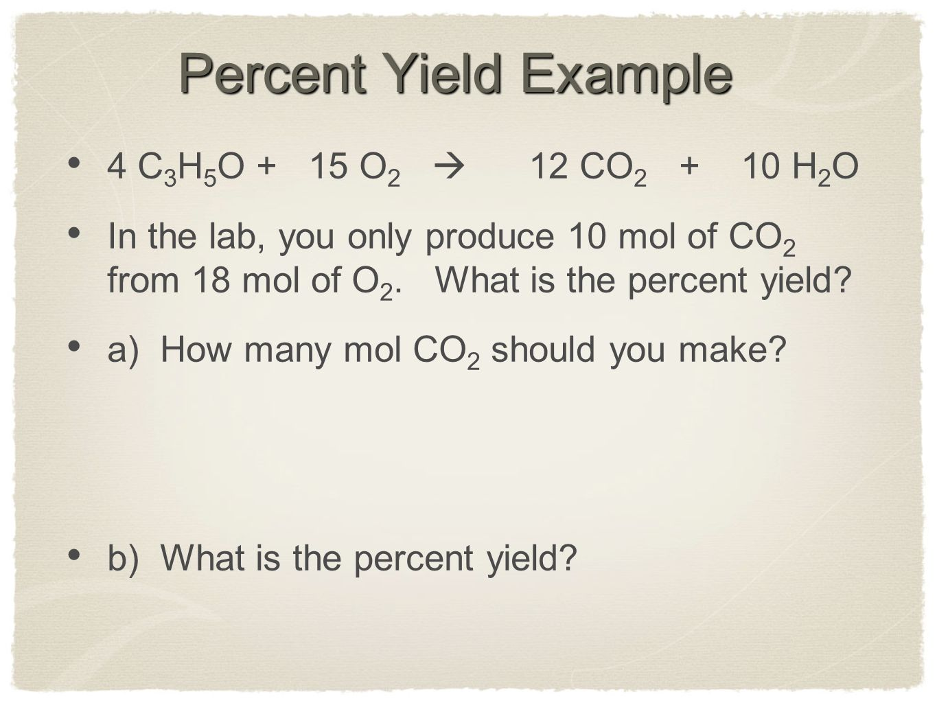 Stoichiometry Worksheet 3 Percent Yield