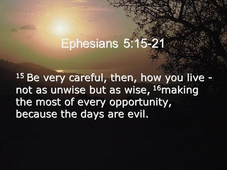 Image result for Ephesians 5:15-17