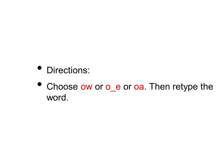 Word Sort Oa Ow O E